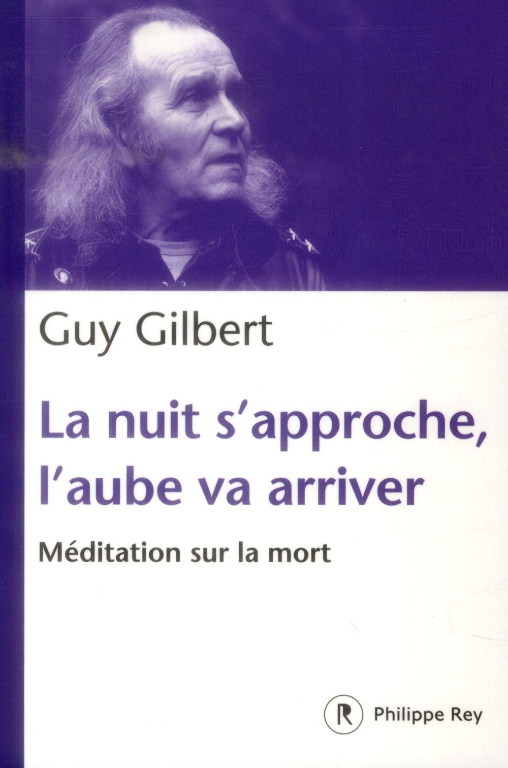 LA NUIT S'APPROCHE, L'AUBE VA ARRIVER : MEDITATION SUR LA MORT