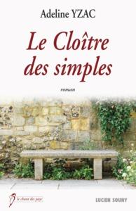 CLOITRE DES SIMPLES (LE)