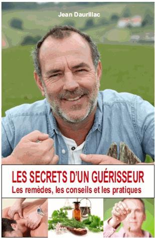 LES SECRETS D'UN GUERISSEUR