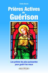 PRIERES ACTIVES DE GUERISON