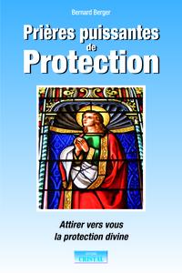 PRIERES PUISSANTES DE PROTECTION