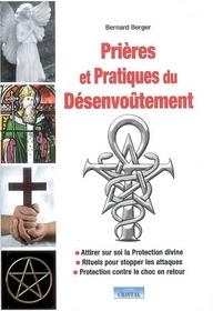 PRIERES ET PRATIQUES DU DESENVOUTEMENT