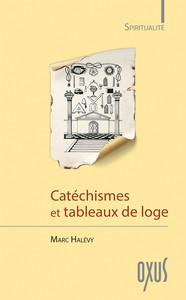 CATECHISMES ET TABLEAUX DE LOGE