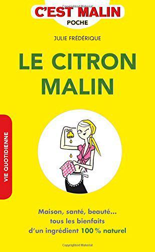 LE CITRON MALIN