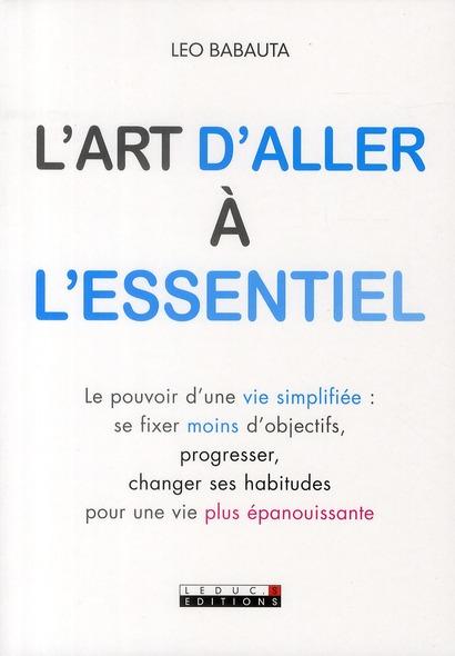 ART D'ALLER A L'ESSENTIEL (L')