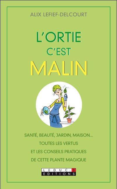 L'ORTIE, C'EST MALIN
