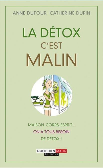 LA DETOX, C'EST MALIN