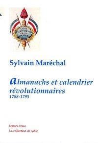 ALMANACHS ET CALENDRIERS REVOLUTIONNAIRES (1788-1795)