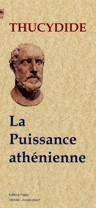 LA PUISSANCE ATHENIENNE (GUERRE DU PELOPONNESE, LIVRE 1)