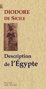 BIBLIOTHEQUE HISTORIQUE. LIVRE 1 : DESCRIPTION DE L'EGYPTE.