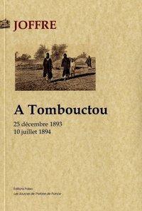 A TOMBOUCTOU (25 DECEMBRE 1893 - 10 JUILLET 1894).