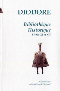 BIBLIOTHEQUE HISTORIQUE. TOME 3 (LIVRES 11 ET 12)