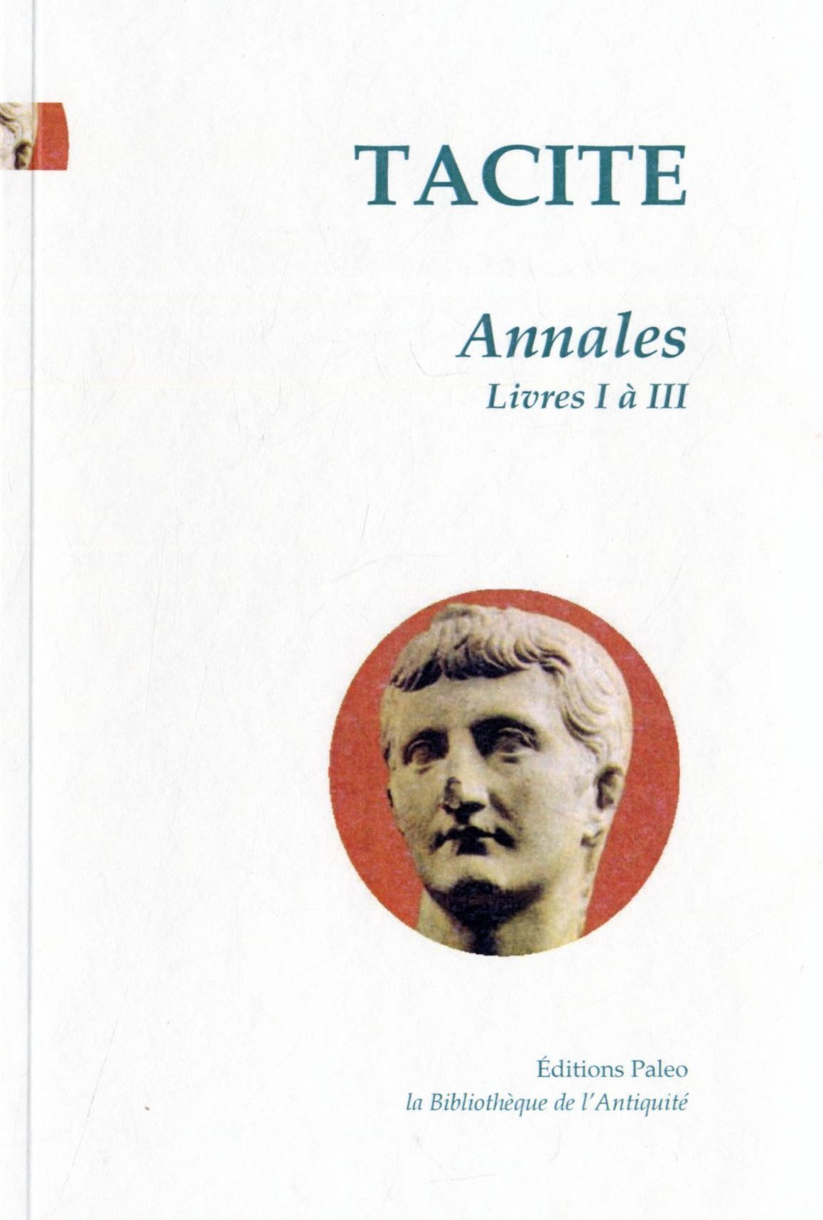 ANNALES. TOME 1 (LIVRES 1 A 3).