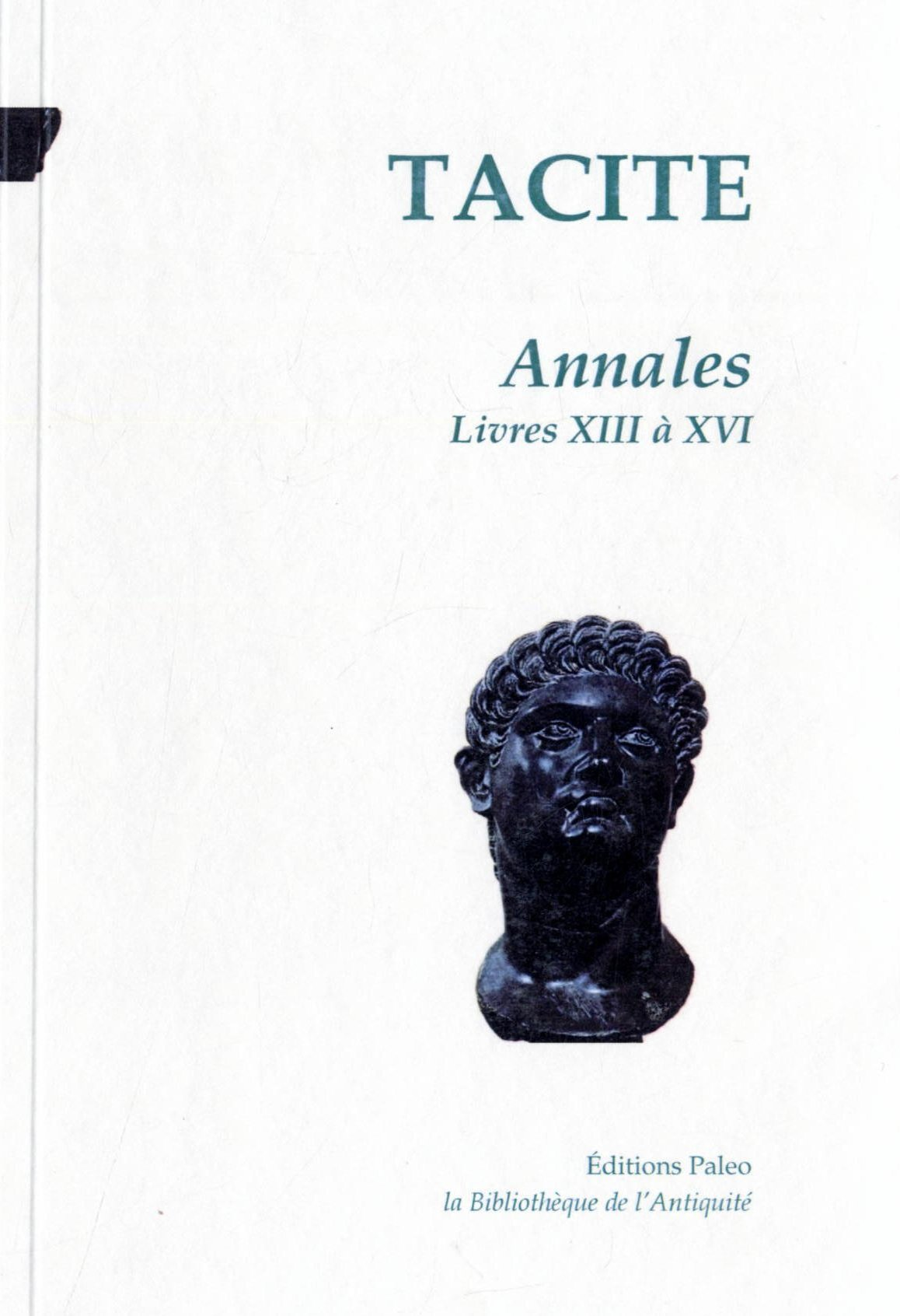 ANNALES. TOME 3 (LIVRES 13 A 16)