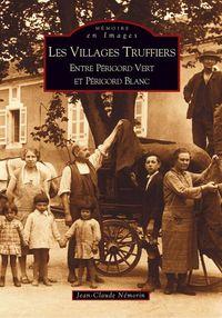 VILLAGES TRUFFIERS (LES)