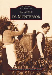 MONTRESOR (LA GATINE DE)