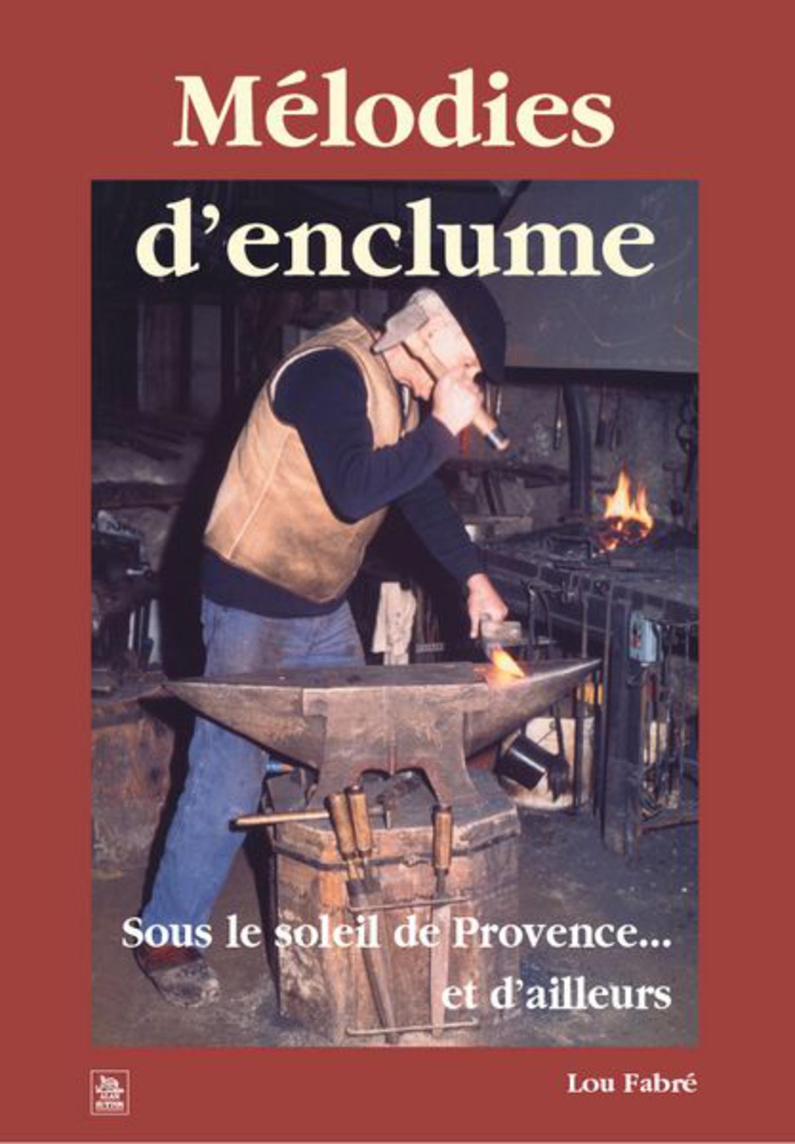 MELODIES D'ENCLUME