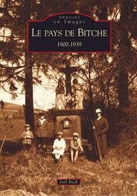 BITCHE (PAYS DE) 1900-1939