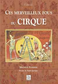 MERVEILLEUX FOUS DU CIRQUE (CES)