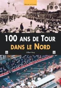 100 ANS DE TOUR DANS LE NORD