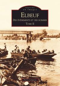 ELBEUF - TOME II