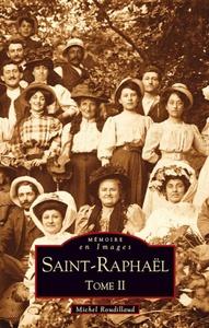 SAINT-RAPHAEL - TOME II