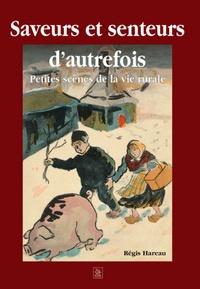 SAVEURS ET SENTEURS D'AUTREFOIS