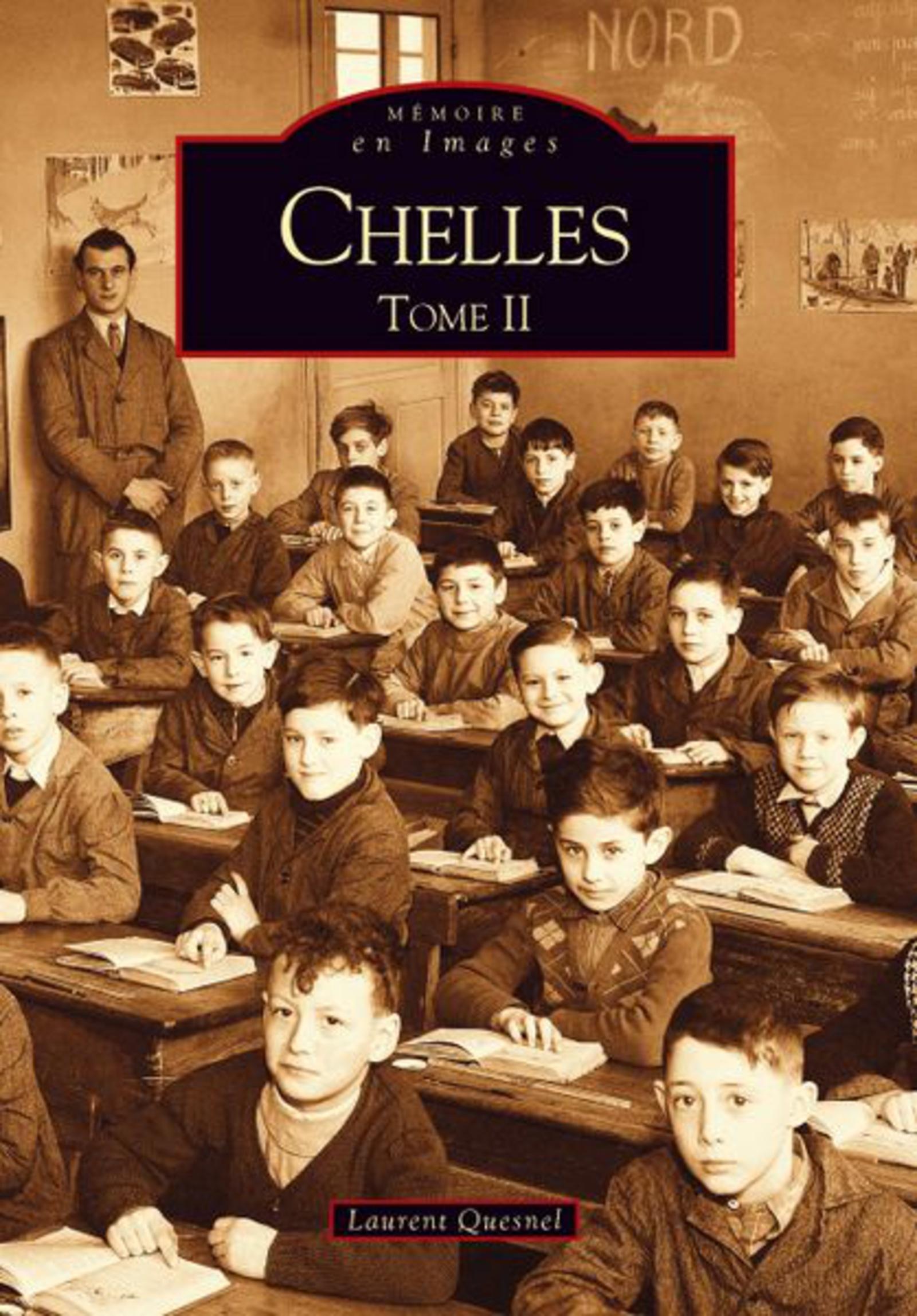 CHELLES -  TOME II