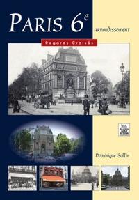 PARIS 6E REGARDS CROISES
