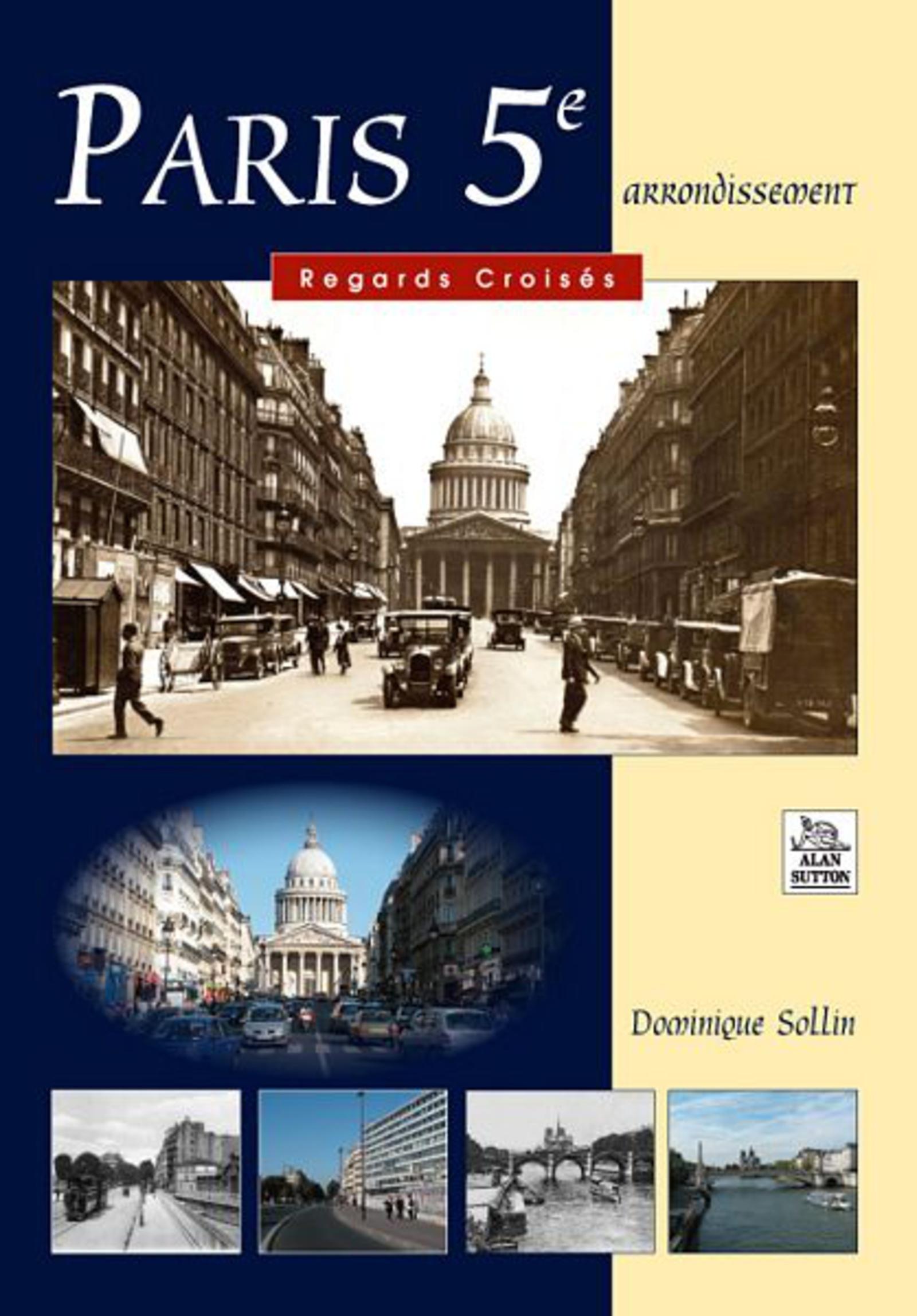 PARIS 5E - REGARDS CROISES