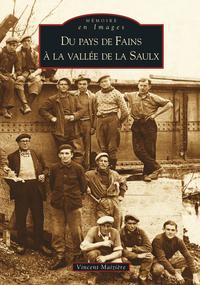 FAINS A LA VALLEE DE LA SAULX (DU PAYS DE)