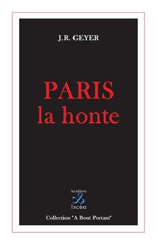 PARIS LA HONTE