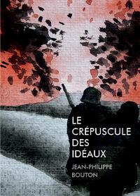 LE CREPUSCULE DES IDEAUX