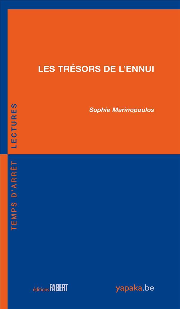 LES TRESORS DE L'ENNUI