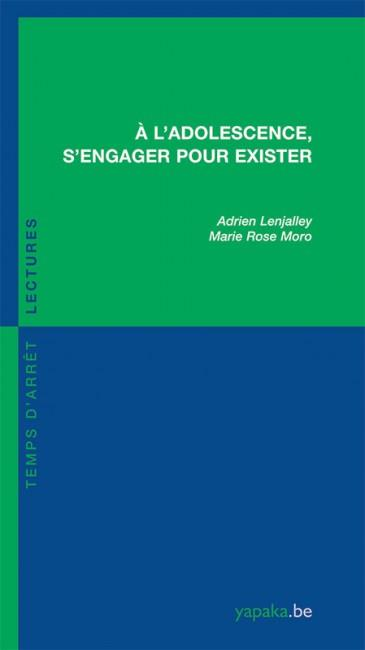 A L'ADOLESCENCE, S'ENGAGER POUR EXISTER