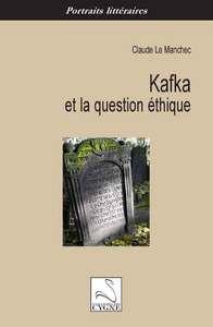 KAFKA ET LA QUESTION ETHIQUE