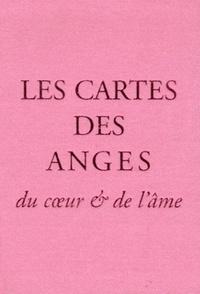 CARTES DES ANGES DU COEUR ET DE L'AME (LES)