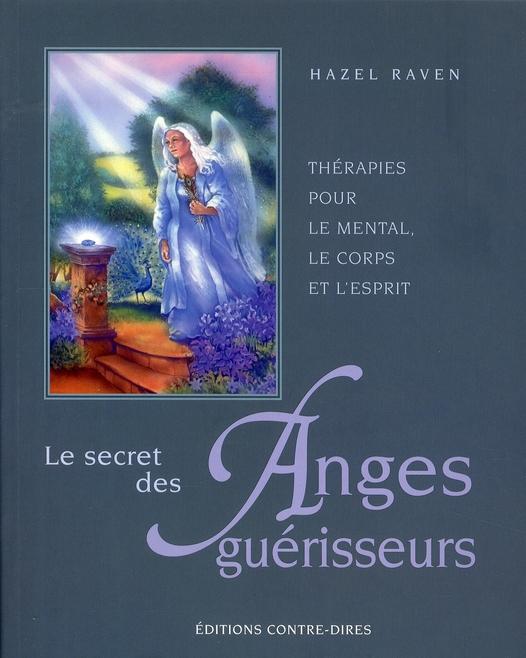 SECRET DES ANGES GUERISSEURS (LE)