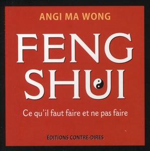 FENG SHUI - CE QU'IL FAUT FAIRE ET NE PAS FAIRE