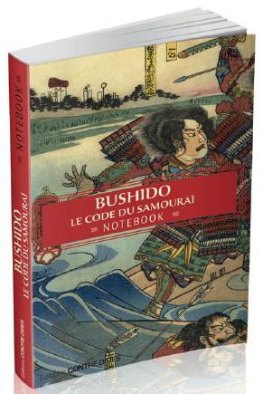 BUSHIDO, LE CODE DU SAMOURAI