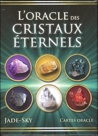 L'ORACLE DES CRISTAUX ETERNELS