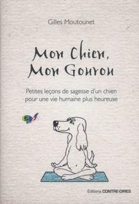 MON CHIEN, MON GOUROU