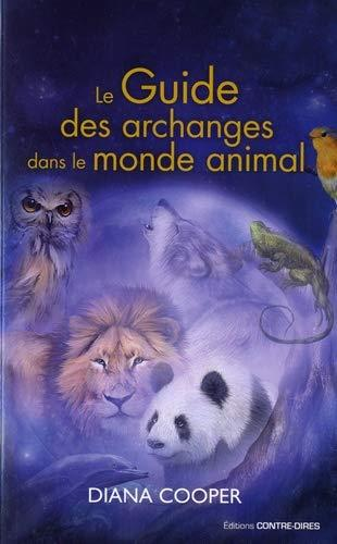 LE GUIDE DES ARCHANGES DANS LE MONDE ANIMAL