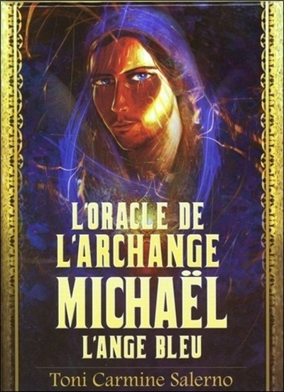 L'ORACLE DE L'ARCHANGE MICHAEL L'ANGE BLEU
