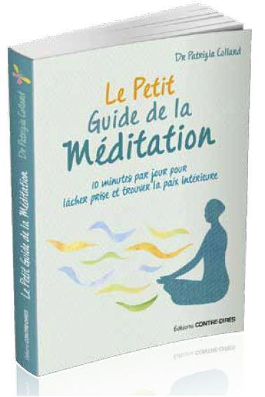 LE PETIT GUIDE DE LA MEDITATION