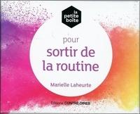 LA PETITE BOITE POUR SORTIR DE LA ROUTINE
