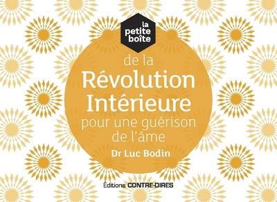 LA PETITE BOITE DE LA REVOLUTION INTERIEURE POUR UNE GUERISON DE L'AME