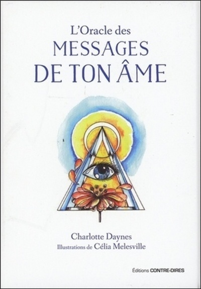L'ORACLE DES MESSAGES DE TON AME