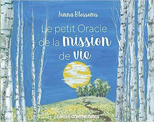 LE PETIT ORACLE DE LA MISSION DE VIE