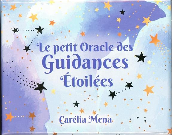 LE PETIT ORACLE DES GUIDANCES ETOILEES